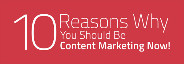 10-Reasons-Why-You-Should-Be-Content-Marketing-Now-infographic-plaza-thumb