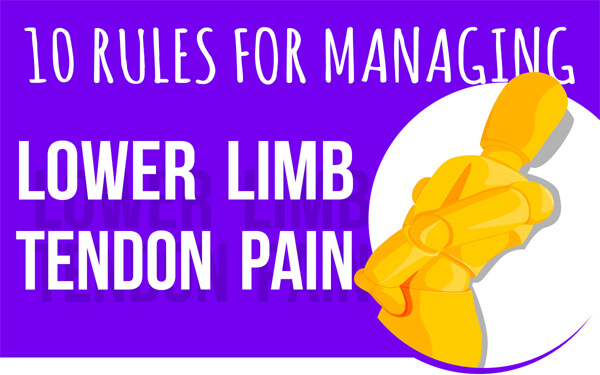 10-Rules-for-Managing-Lower-Limb-Tendon-Pain-infographic-plaza-thumb