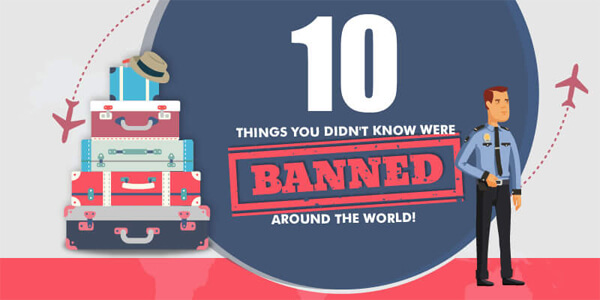 10-Things-You-Didn2019-Know-Were-Banned-Around-The-World-infographic-plaza-thumb