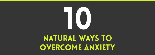 10-natural-ways-to-overcome-anxiety-infographic-plaza-thumb