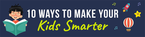 10-ways-make-your-kids-smarter-infographic-plaza-thumb