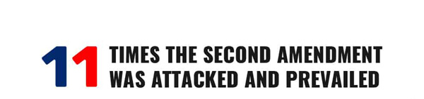 11-TIMES-THE-SECOND-AMENDMENT-WAS-ATTACKED-AND-PREVAILED-infographic-plaza-thumb