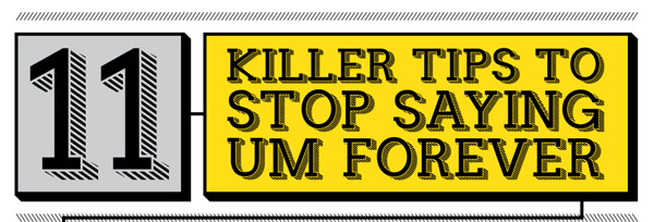 11-killer-tips-to-stop-saying-um-forever-thumb