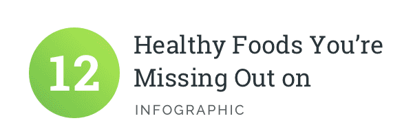 12-Healthy-Foods-You're-Missing-Out-infographic-plaza-thumb