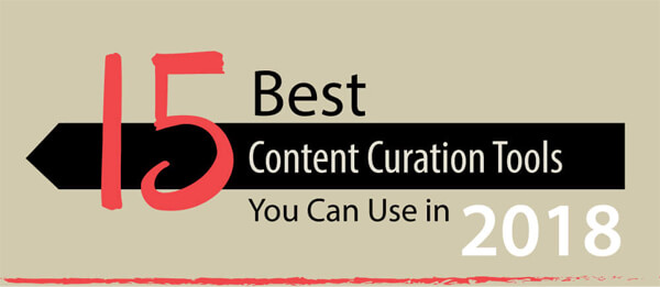 15 Best Content Curation Tools-2018-infographic-plaza-thumb