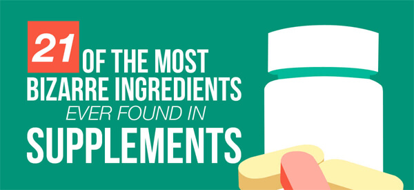 21-of-the-most-bizarre-ingredients-used-in-supplements-thumb