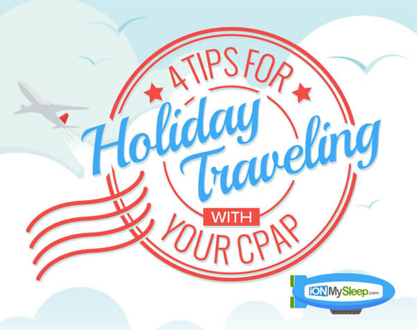 4-Tips-for-Holiday-Traveling-With-Your-CPAP-thumb