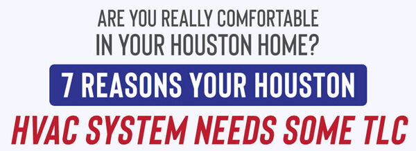 7-Reasons-Your-Houston-HVAC-System-Needs-Some-TLC-infographic-plaza-thumb