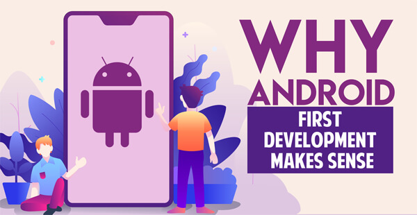 Android-First-Development-Makes-Sense-infographic-plaza-thumb