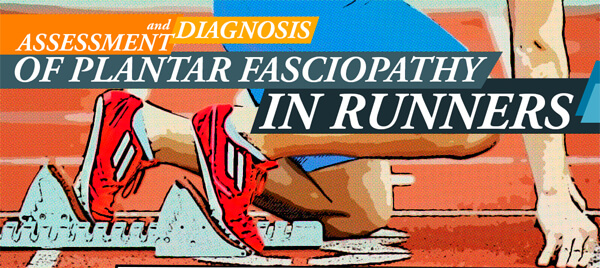 Assessment-and-Diagnosis-of-Plantar-Fasciopathy-in-Runners-infographic-plaza-thumb