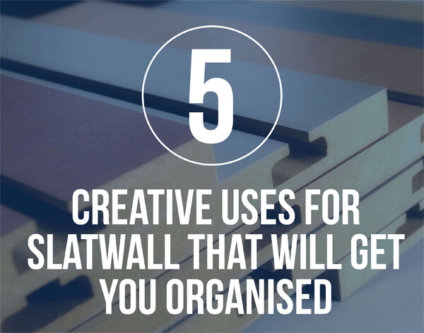 Creative-uses-for-Slatwall-That-Will-Get-You-Organised-infographic-plaza-thumb