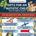 Gifts For An Autistic Child – The Ultimate Guide-infographic-plaza