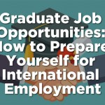 Graduate Job Opportunities How to Prepare Yourself for International-infographic-plaza-thumb