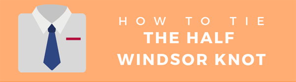 HOW-TO-TIE-THE-HALF-WINDSOR-KNOT-infographic-plaza-thumb