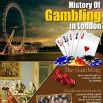 History of Gambling in London