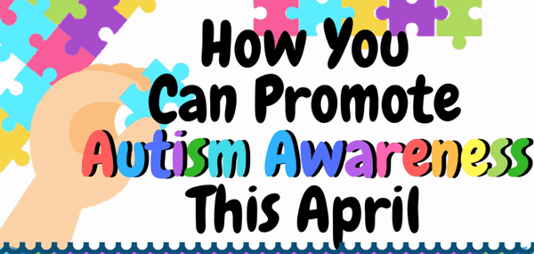 How You Can Promote Autism Awareness This April-infographic-plaza-thumb