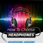 How to Choose Earphones