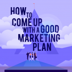 How-to-Come-Up-With-A-Good-Marketing-Plan-Infographic-plaza