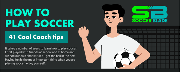How-to-play-soccer-Soccer-Blade-Infographic-plaza-thumb