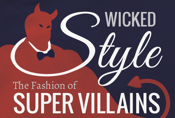OGL-Wicked-Style-The-Fashion-of-Super-Villains-infographic-plaza-thumb
