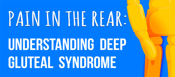 Pain-in-the-Rear-Understanding-Deep-Gluteal-Syndrome-infographic-plaza-thumb