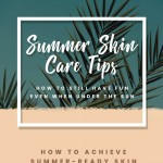 Summer+Skin+Care+Tips +How+to+Keep+the+Fun+Even+when+Under+the+Sun-infographic-plaza