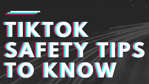 TikTok-Safety-Tips-To-Know-Safeguarde-infographic-plaza