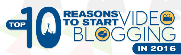 Top-10-Reasons-to-Start-Video-Blogging-thumb