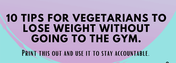 Top 9 Tips for Vegetarians to Lose Belly Fat Fast-infographic - plaza-thumb