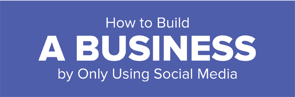 how-to-build-a-business-by-only-using-social-media-infographic-plaza-thumb