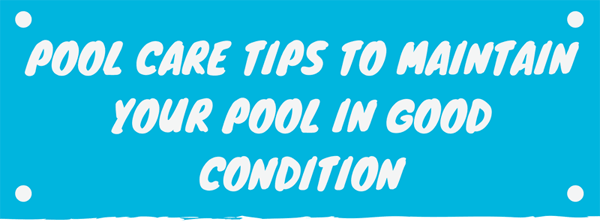 pool-care-tips-to-maintain-your-pool-in-good-condition-infographic-plaza-thumb