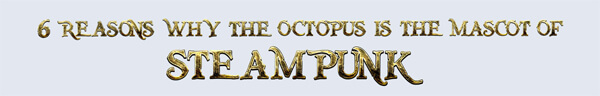 the-octopus-is-the-mascot-of-steampunk-infographic-plaza-thumb