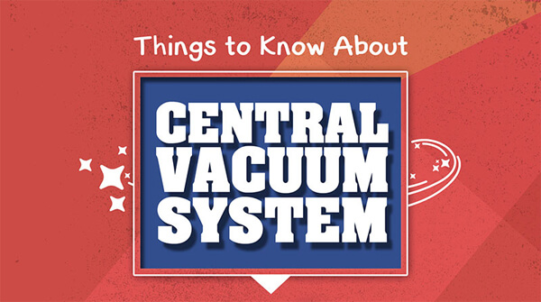 things-to-know-about-central-vacuum-system-infographic-plaza-thumb