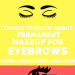 things-to-know-about-permanent-makeup-for-eyebrows-infographic-plaza