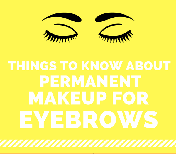 things-to-know-about-permanent-makeup-for-eyebrows-infographic-plaza-thumb