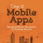 top-10-mobile-apps-you-need-when-moving-to-or-visiting-atlanta-infographic-plaza